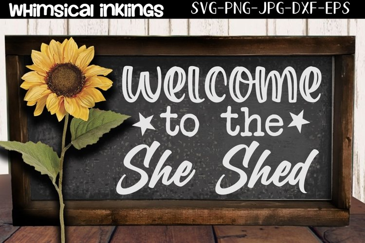 Welcome To The She Shed SVG example image 1