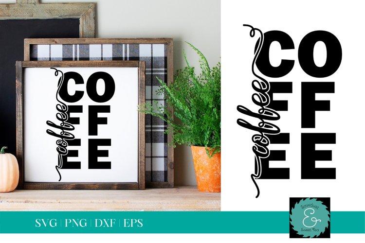 Coffee SVG, Coffee Bar SVG, Knockout SVG, Glowforge SVG