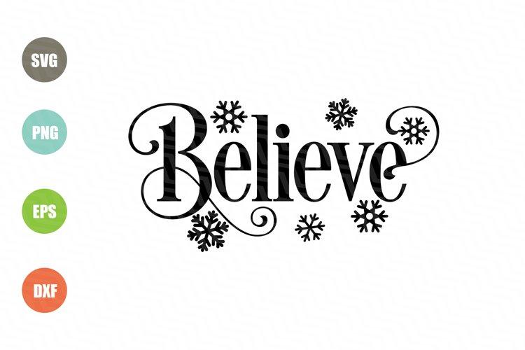 Believe SVG Christmas Design
