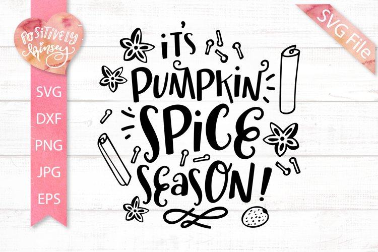 Pumpkin Spice Svg Dxf Png Eps Jpg It S Pumpkin Spice Season 304350 Svgs Design Bundles