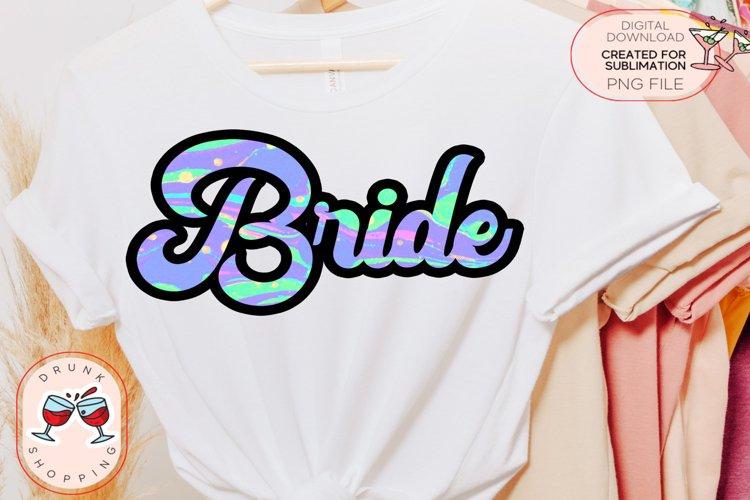 Tie Dye Bachelorette Party Bundle Sublimation PNG Design