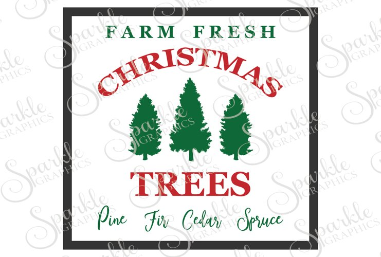 Farm Fresh Christmas Trees  File Set | SVG, EPS, DXF, PNG example image 1
