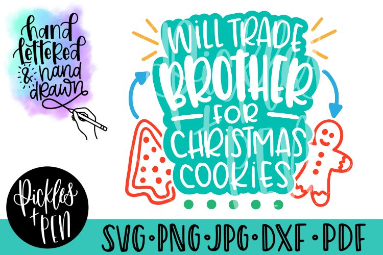 will trade brother for christmas cookies - hand lettered svg