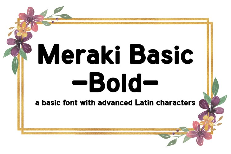 Meraki Basic Bold | Sans-Serif Font example image 1
