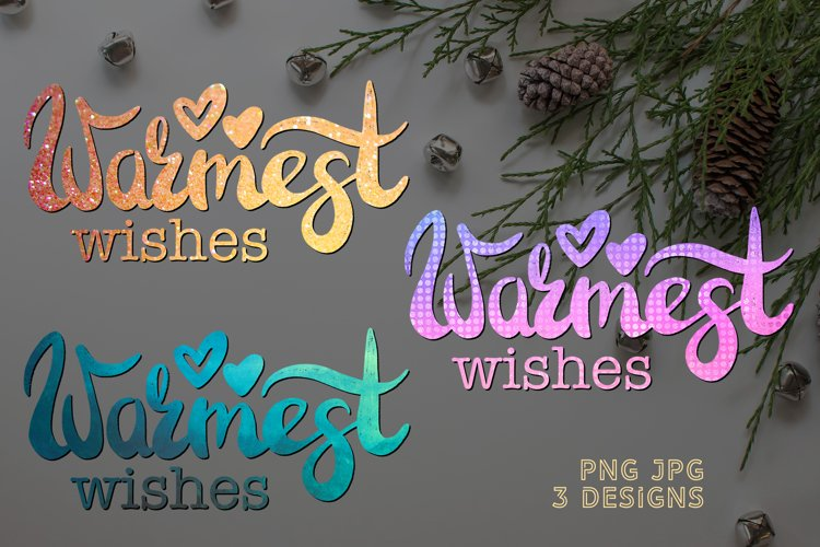 Sublimation Christmas PNG Quote Warmest Wishes Design example image 1