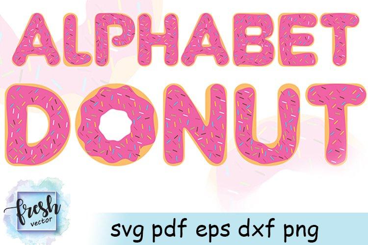 Donut Alphabet SVG Pink Donut Letters Cut file Girl Birthday