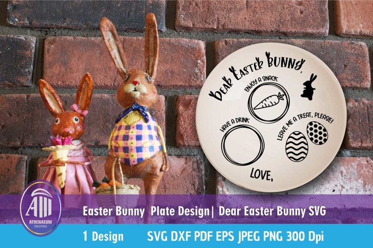 Easter Bunny plate SVG| Dear Easter Bunny SVG example image 1