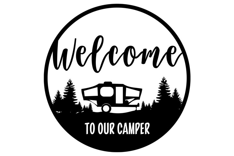 Welcome to Our Camper svg |cut files | Graphic Files example image 1
