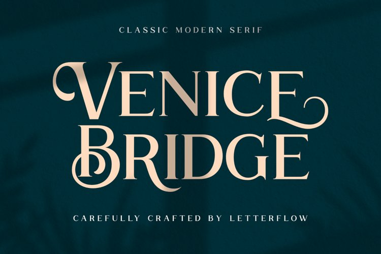 Venice Bridge Font