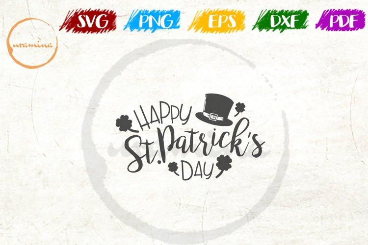 Happy St. Patricks Day! St Patrick's Day SVG DXF PDF example
