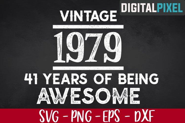 Vintage 1979, 41st Birthday SVG PNG EPS - Birthday SVG example image 1