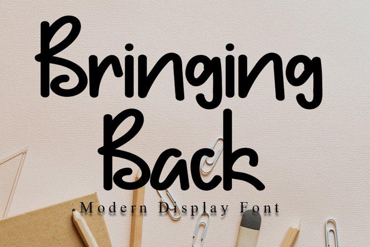 Bringing Back - Modern Display Font example image 1