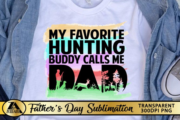 Fathers Day Sublimation Dad PNG Watercolor Hunting Dad Quote