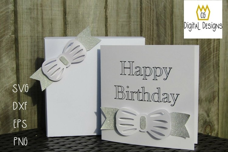 Bow Happy Birthday Card & Presentation Box - SVG DXF EPS PNG