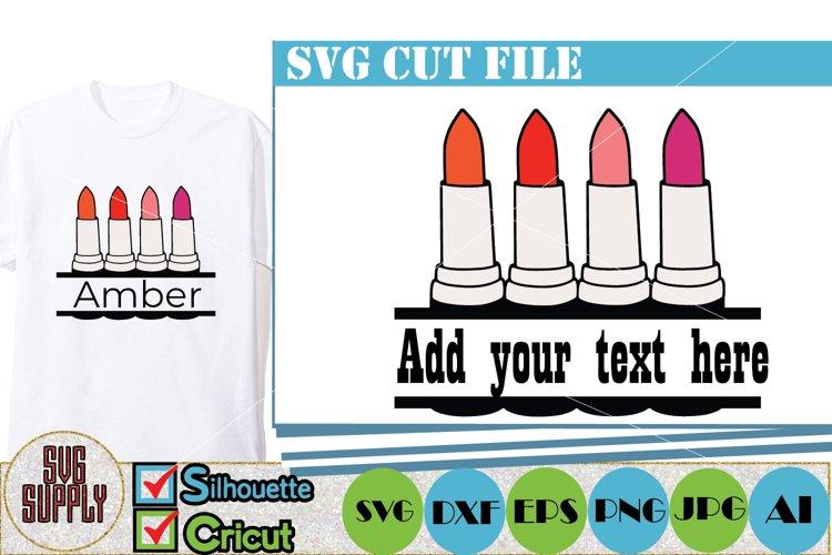 Lipstick SVG Cut File
