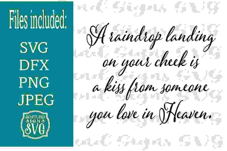 A Raindrop is a Kiss From Heaven Sympathy SVG