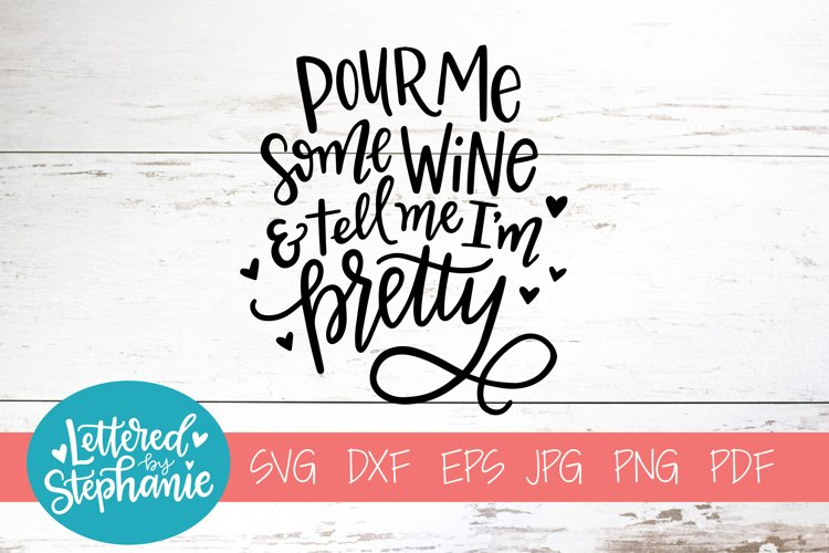 Handlettered SVG DXF, Pour me some wine example image 1