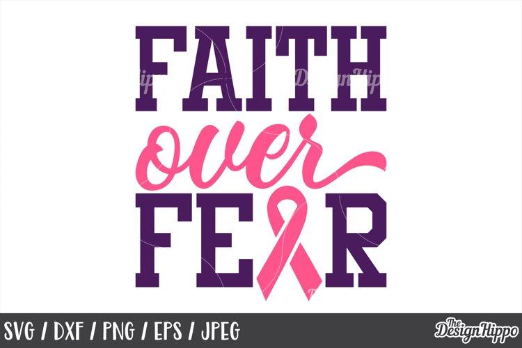 Breast Cancer Svg Awareness Faith Over Fear Cricut Png 143893 Cut Files Design Bundles