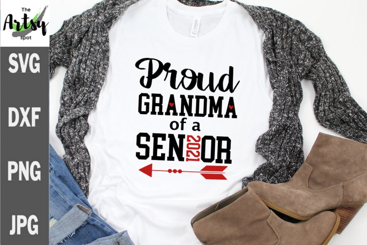 Proud grandma of a 2021 Senior svg, senior shirt, graduation