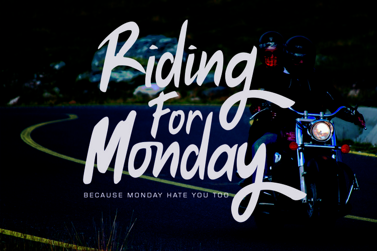 Riding For Monday