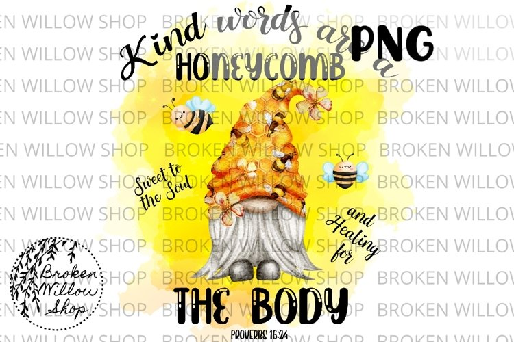Kind Words are a Honeycomb Sublimation PNG Instant Download,