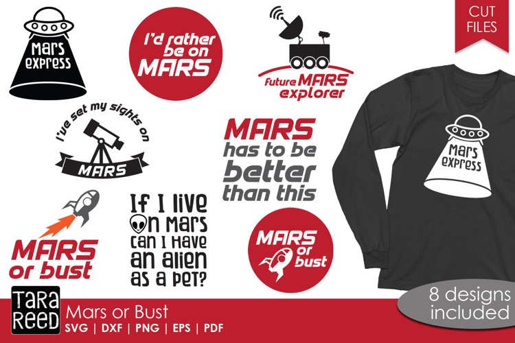 Mars or Bust - Astronomy SVG and Cut Files for Crafters