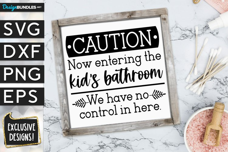 Caution Kids Bathroom SVG DXF PNG EPS
