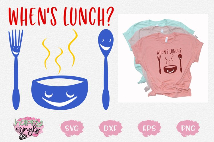 Whens Lunch - A Back To School SVG