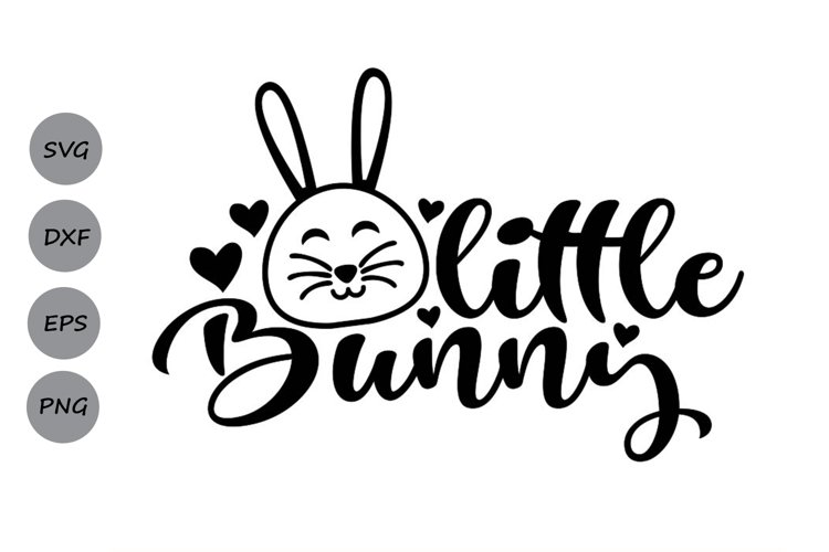 Little Bunny Svg, Easter Svg, Easter Bunny Svg, Bunny Svg. example image 1
