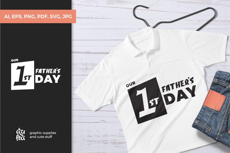 Fathers Day SVG Cut Files - Our 1st Fathers Day