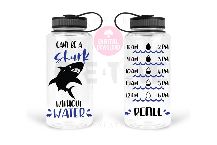 Cant be a Shark without water svg | Water Tracker svg