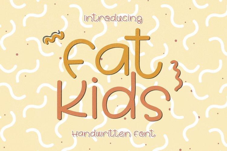 Fat Kids - A Chubby Handwritten Font example image 1