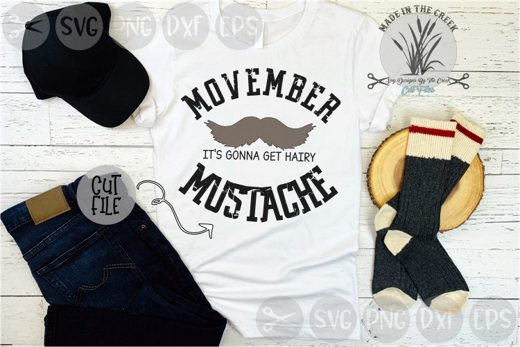 November, Mustache Month, Its Gonna Get Hairy, Cut File, SVG example image 1