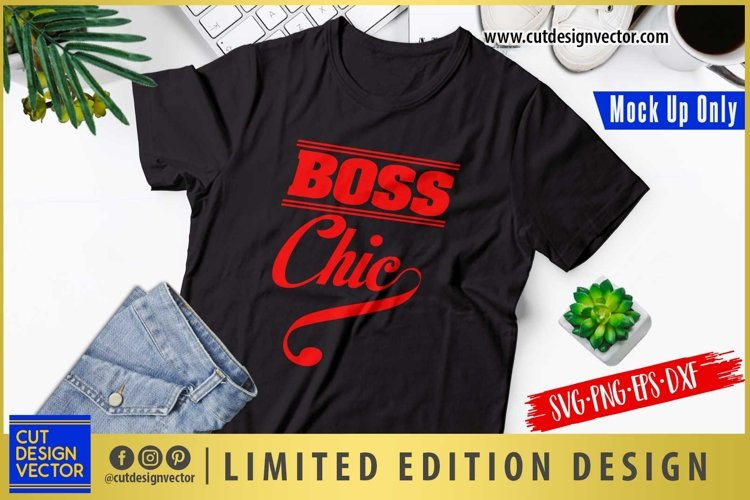 Boss Chic SVG example image 1