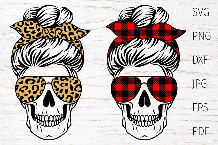 Skull mom life svg, messy bun, leopard, buffalo plaid example image 1