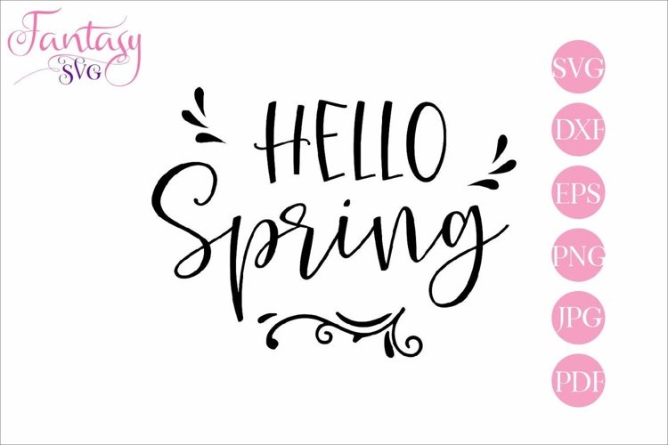 Hello Spring - SVG Cut File