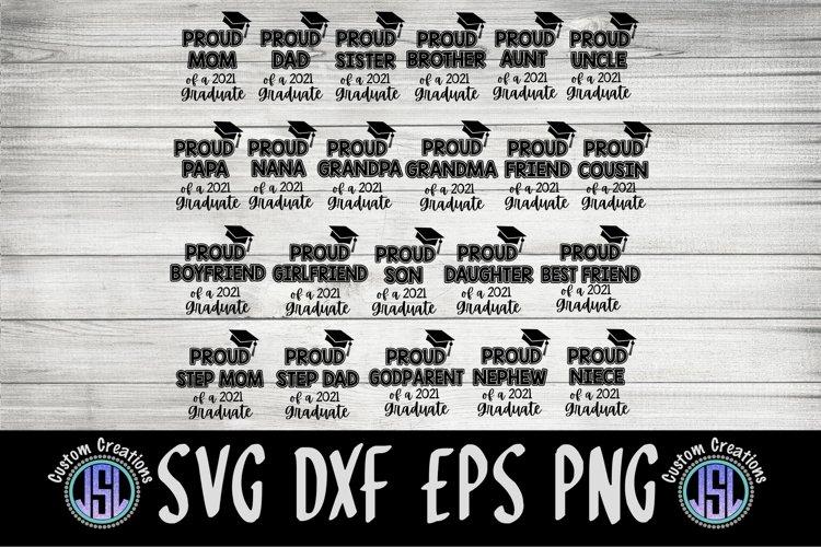 Proud of a 2021 Graduate Bundle Set of 22 | SVG DXF EPS PNG