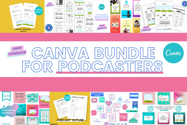 Podcaster Template Bundle Canva