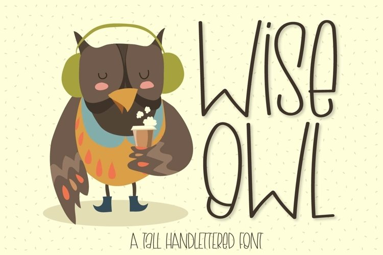 Web Font Wise Owl - A Tall Handlettered Font example image 1