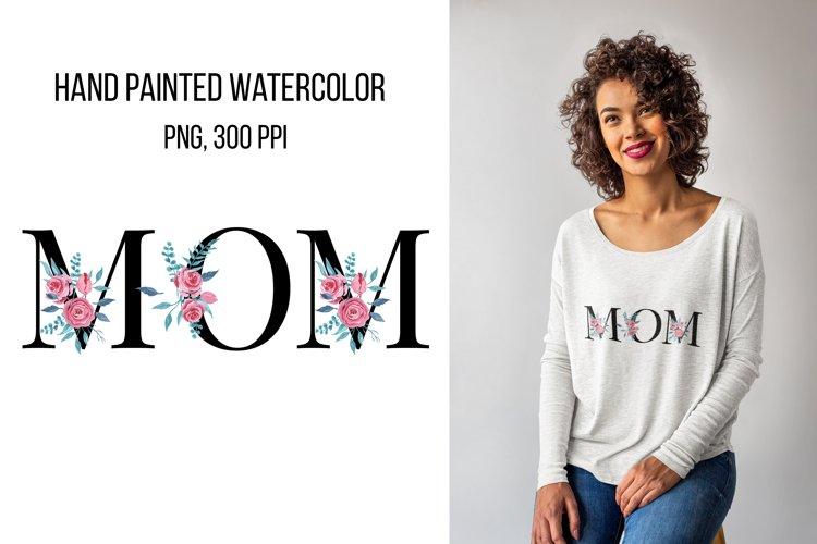 Mom sublimation design, Watercolor florals