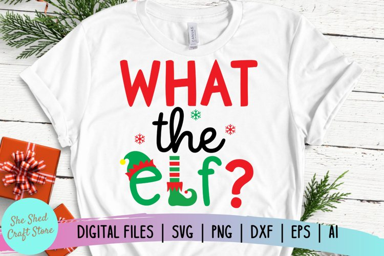 What The Elf SVG, Christmas Cut File, Elf Christmas SVG example image 1