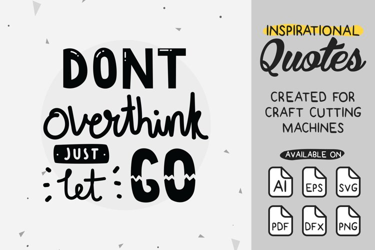 Inspirational Quotes #5 SVG Cut File example image 1