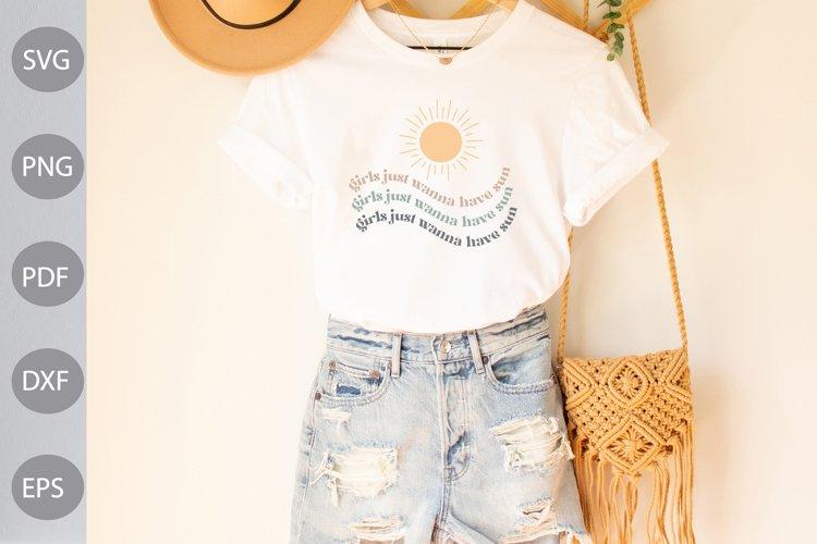 Girls Just Wanna Have Sun SVG Cut Files