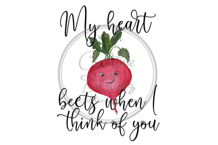 My Heart Beets When I Think of You - Kitchen Pun