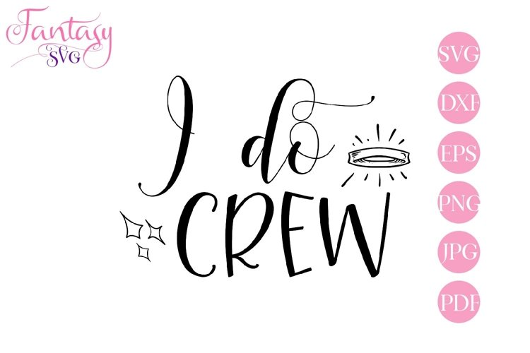 I do crew - svg cut file