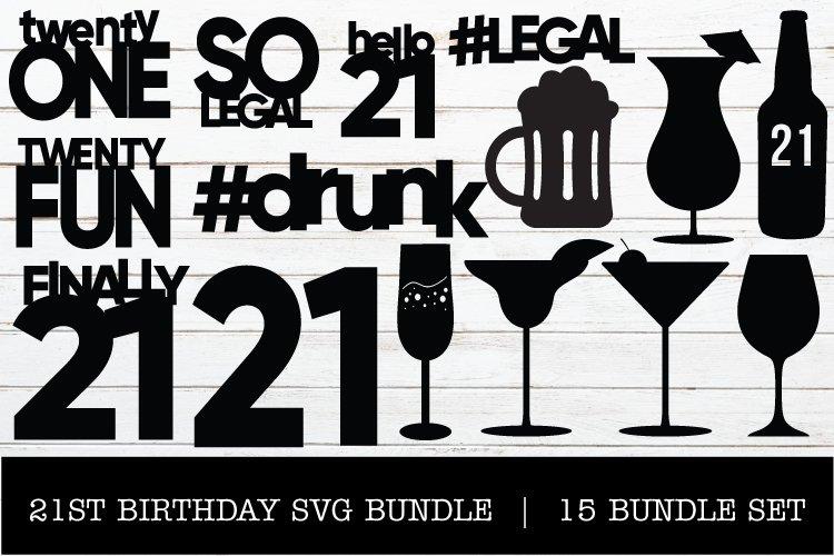 21ST BIRTHDAY SVG BUNDLE example image 1