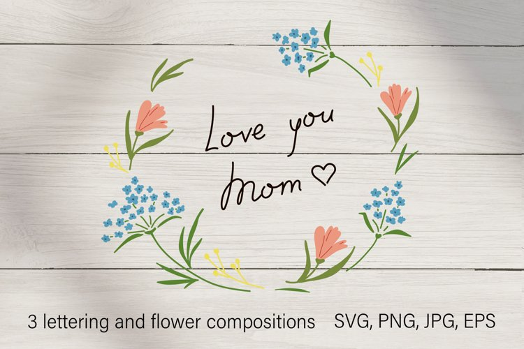 Love you Mom. Mothers day clipart lettering & floral wreath