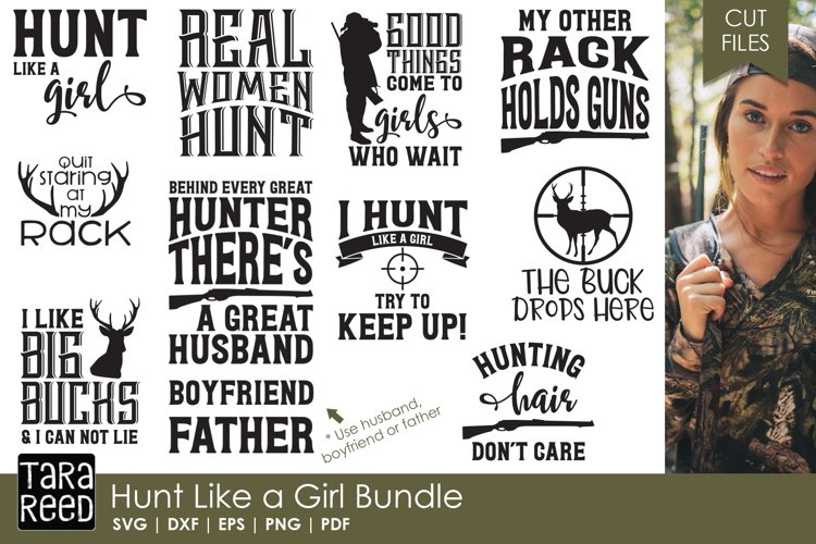 Hunt Like a Girl - Hunting SVG and Cut Files for Crafters