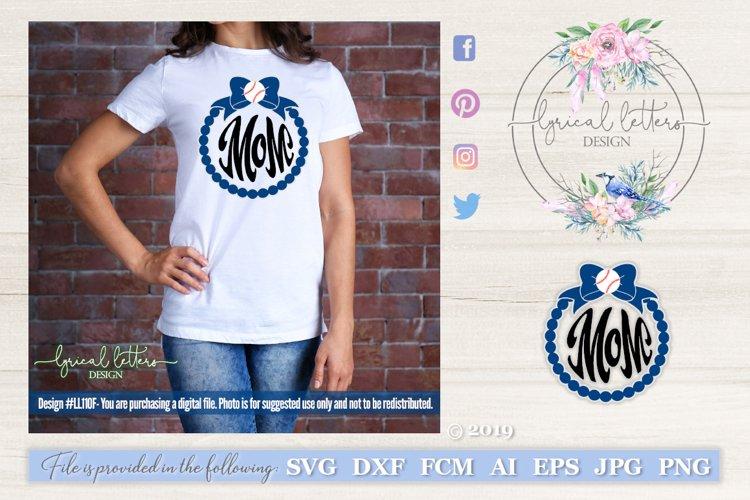 Baseball Mom Monogram Frame SVG DXF LL110G