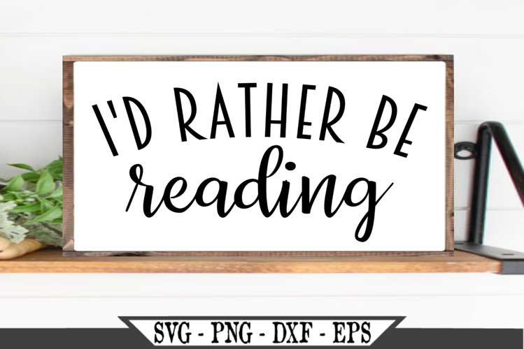 I'd Rather Be Reading SVG example image 1